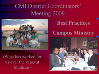 CMI District Coordinators' Meeting 2009