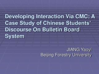 JIANG Yaoyi Beijing Forestry University