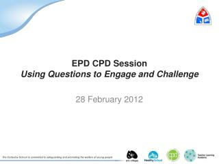 EPD CPD Session Using Questions to Engage and Challenge