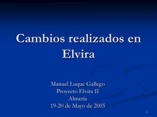 Cambios realizados en Elvira