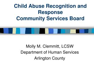 Child Abuse Recognition and Response Community Services Board