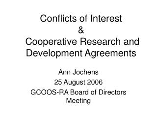 Conflicts of Interest &  Cooperative Research and Development Agreements