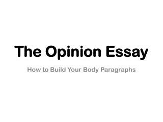 The Opinion Essay