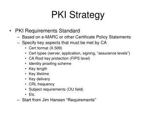 PKI Strategy