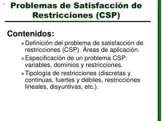 Problemas de Satisfacción de Restricciones (CSP)
