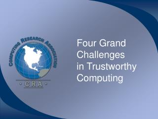 Four Grand Challenges in Trustworthy Computing