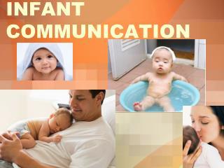INFANT COMMUNICATION