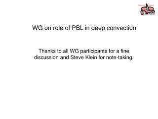 WG on role of PBL in deep convection