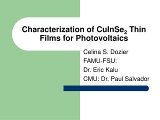 Characterization of CuInSe 2  Thin Films for Photovoltaics