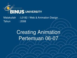 Creating Animation Pertemuan 06-07