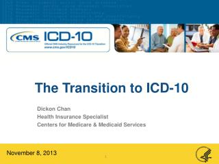 The Transition to ICD-10