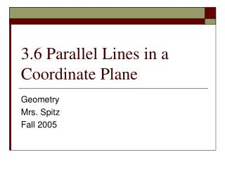 3.6 Parallel Lines in a Coordinate Plane
