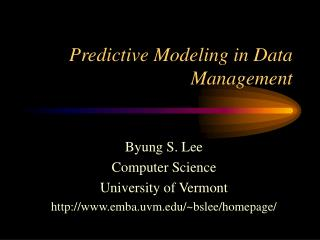 Predictive Modeling in Data Management