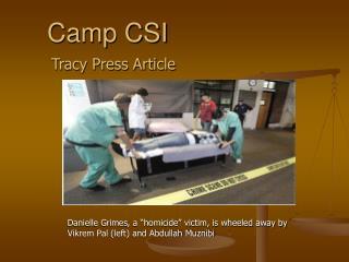 Camp CSI