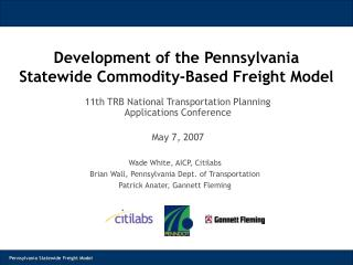 Development of the Pennsylvania Statewide Commodity-Based Freight Model