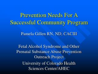 Prevention Needs For A Successful Community Program