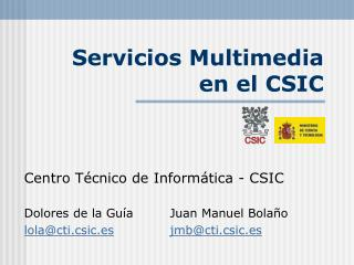 Servicios Multimedia en el CSIC