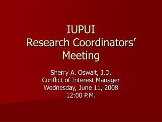 IUPUI Research Coordinators' Meeting