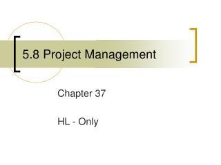 5.8 Project Management
