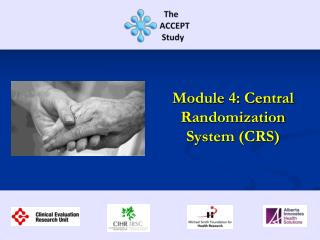Module 4: Central Randomization System (CRS)