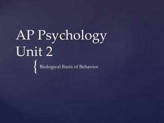 AP Psychology Unit 2