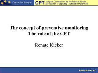 The concept of preventive monitoring The role of the CPT