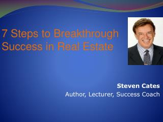 Steven Cates Author, Lecturer, Success Coach