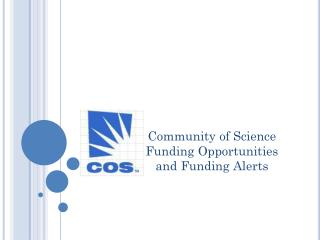 Community of Science Funding Opportunities and Funding Alerts