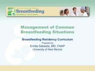 Management of Common Breastfeeding Situations