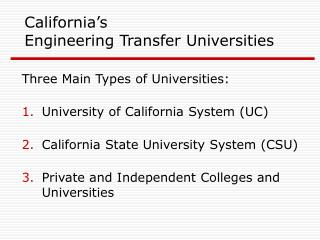 California's Engineering Transfer Universities