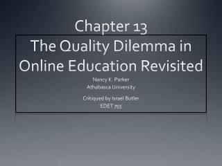 Chapter 13  The Quality Dilemma in Online Education Revisited