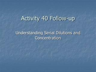 Activity 40 Follow-up