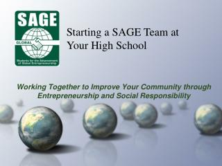 Working Together to Improve Your Community through Entrepreneurship and Social Responsibility