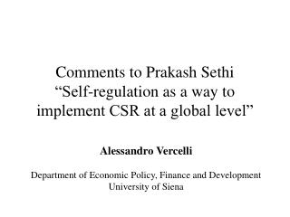 """Comments to Prakash Sethi """"Self-regulation as a way to implement CSR at a global level"""""""