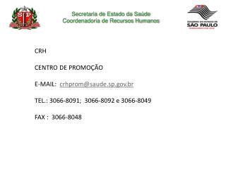 Secretaria de Estado da Saúde Coordenadoria de Recursos Humanos