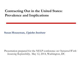 Contracting Out in the United States: Prevalence and Implications
