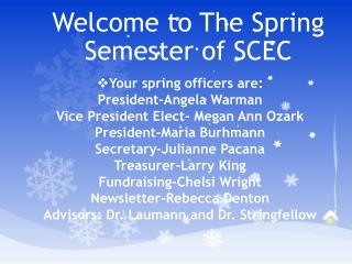 Welcome to The Spring Semester of SCEC
