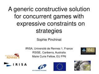 A generic constructive solution for concurrent games with   expressive constraints on strategies