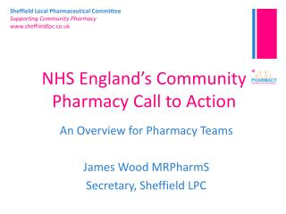 NHS England � s Community Pharmacy Call to Action