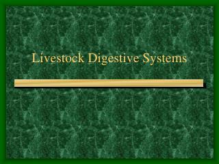 Livestock Digestive Systems