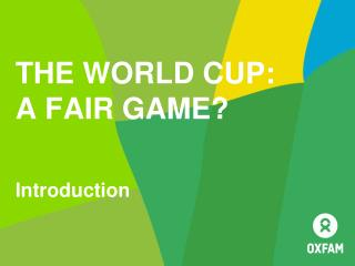 The World Cup:  A Fair Game?