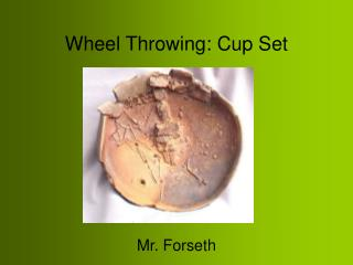 Wheel Throwing: Cup Set