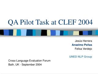 QA  Pilot Task at CLEF 2004
