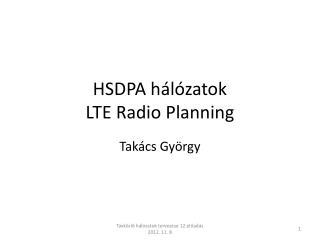 HSDPA hálózatok LTE Radio Planning
