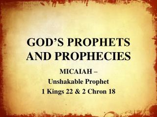 GOD'S PROPHETS AND PROPHECIES