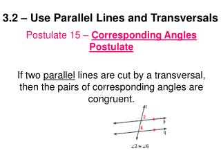 3.2 � Use Parallel Lines and Transversals