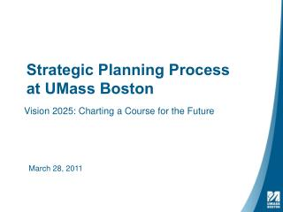Strategic Planning Process  at UMass Boston