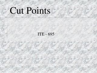 Cut Points