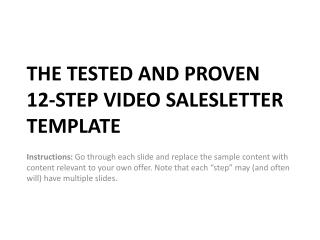 THE TESTED AND PROVEN  12-STEP VIDEO SALESLETTER TEMPLATE