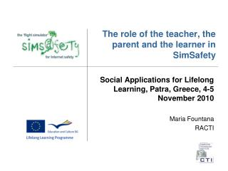 The role of the teacher, the parent and the learner in SimSafety